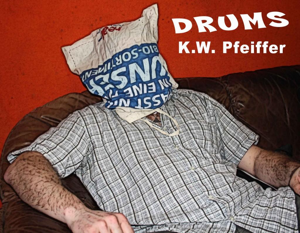 Kai W. Pfeiffer: Gesang und DRUMS